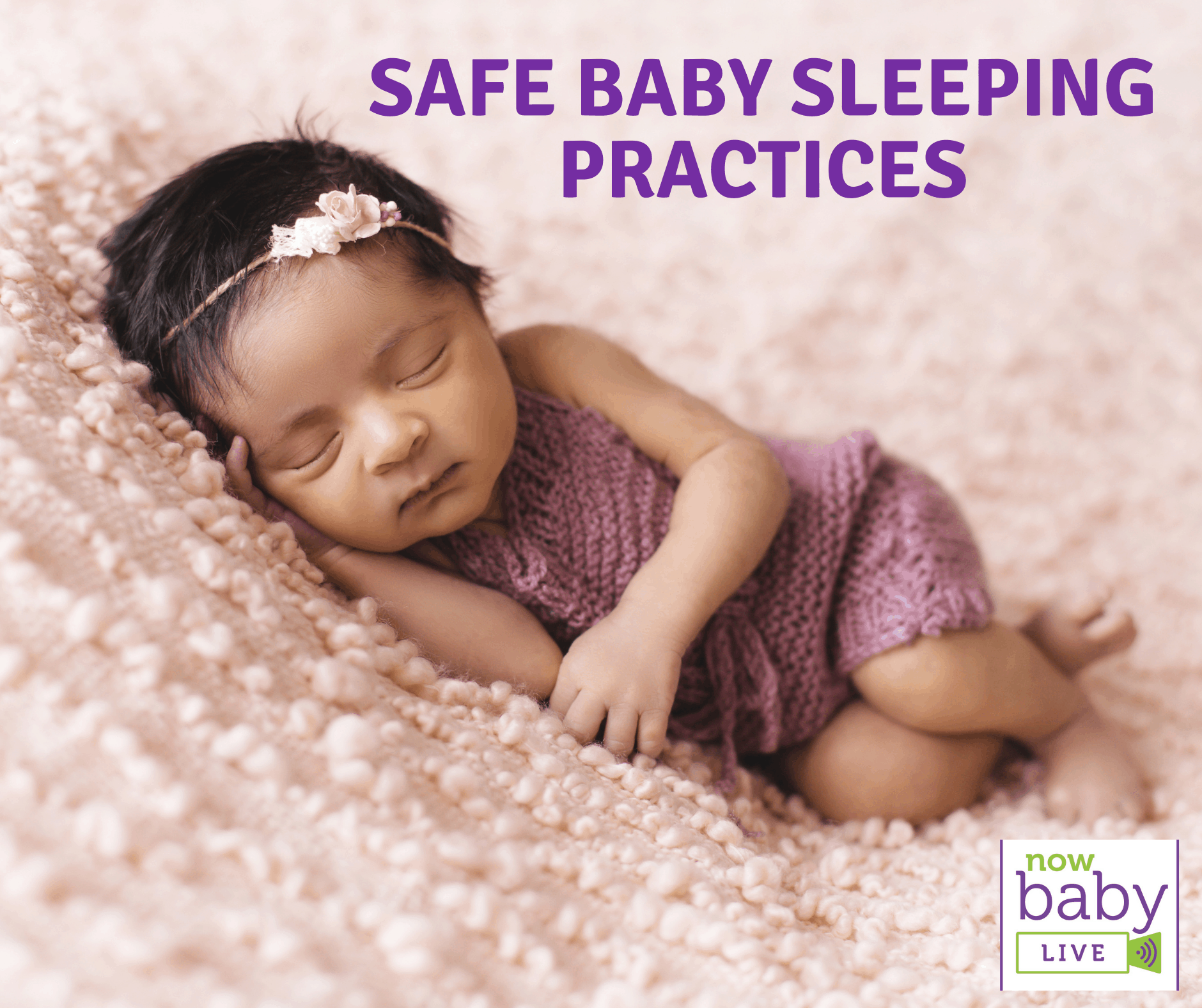 Safe Baby Sleeping Practices