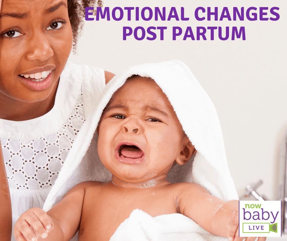 Emotional Changes Post Partum