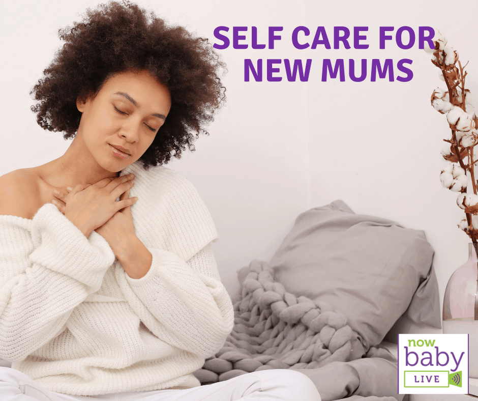 Self Care for New Mums