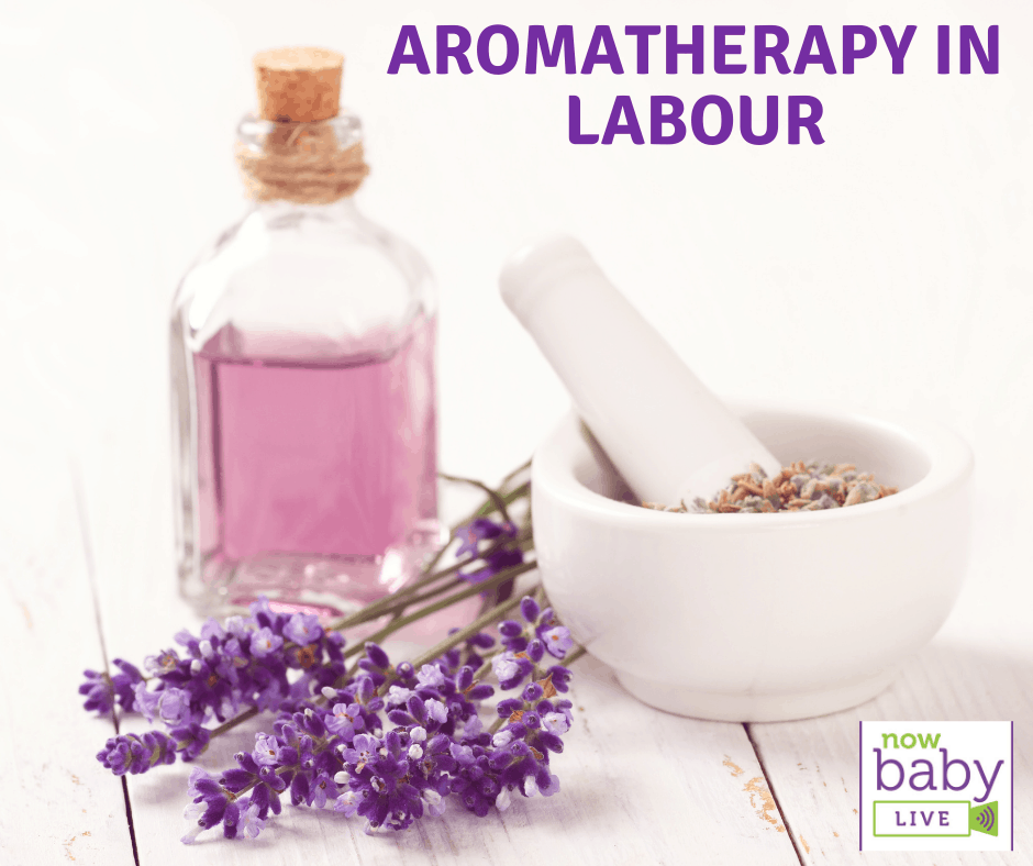 Using Aromatherapy in Labour
