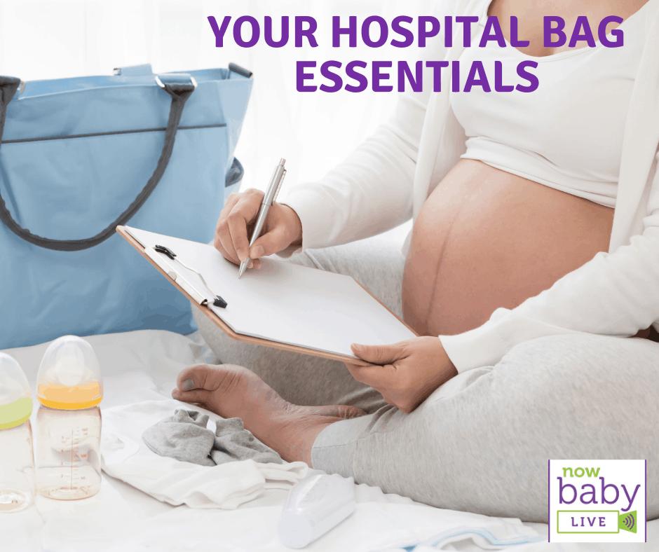 Your Hospital Bag Essentials