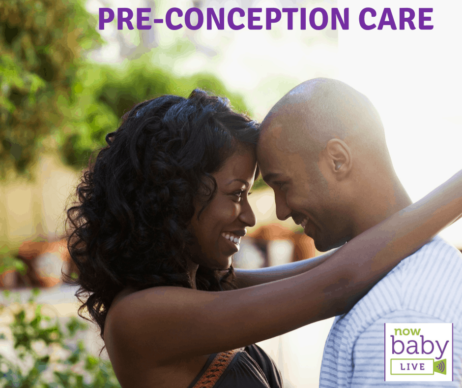 Pre-Conception Care: What You Need To Know